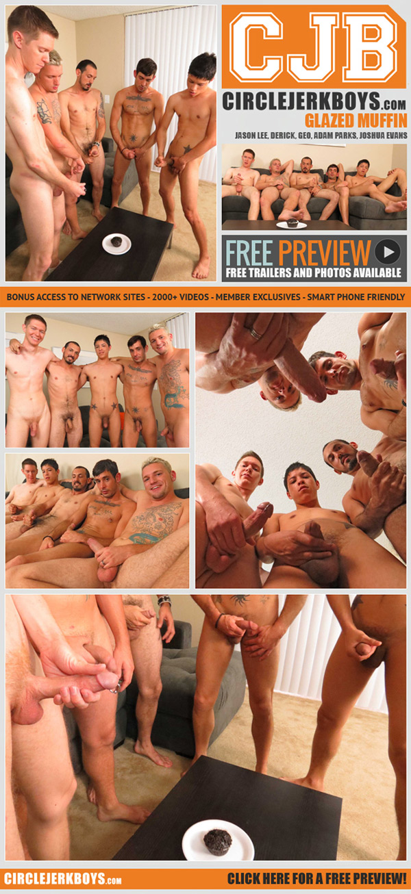 Glazed Muffin (Jason Lee, Derick, Geo, Adam Parks & Joshua Evans) at CircleJerkBoys