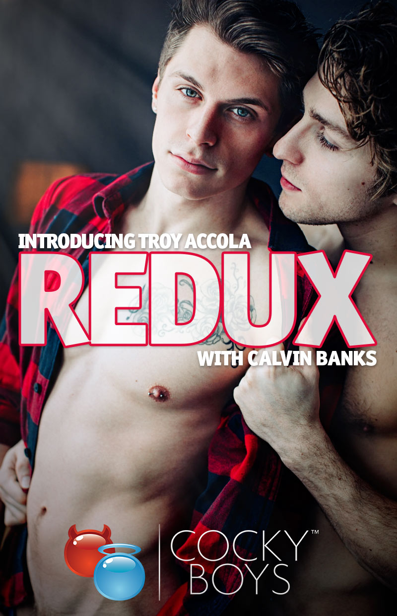 REDUX: Introducing Troy Accola (with Calvin Banks) at CockyBoys.com