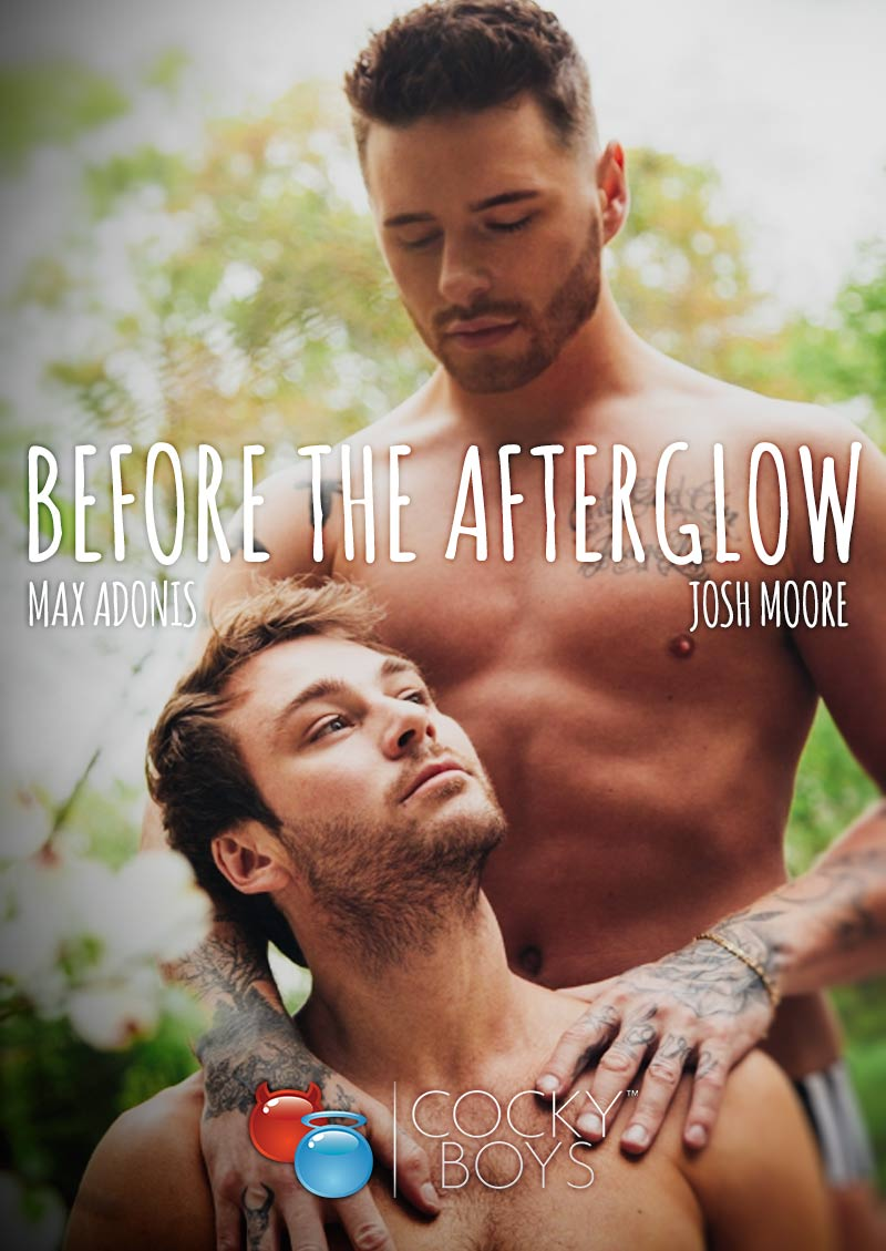 Before The Afterglow, Part 3 (Josh Moore Fucks Max Adonis) at CockyBoys.com