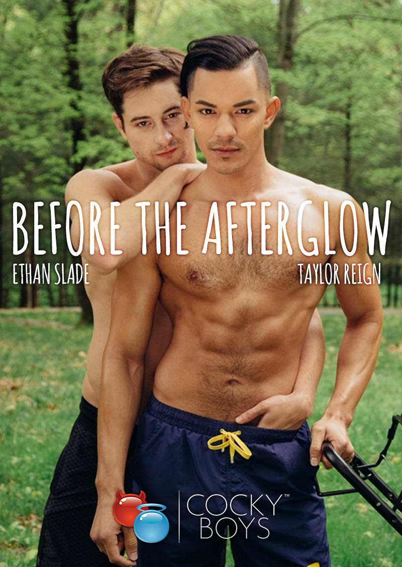 Before The Afterglow, Part 4 (Ethan Slade & Taylor Reign!) at CockyBoys.com