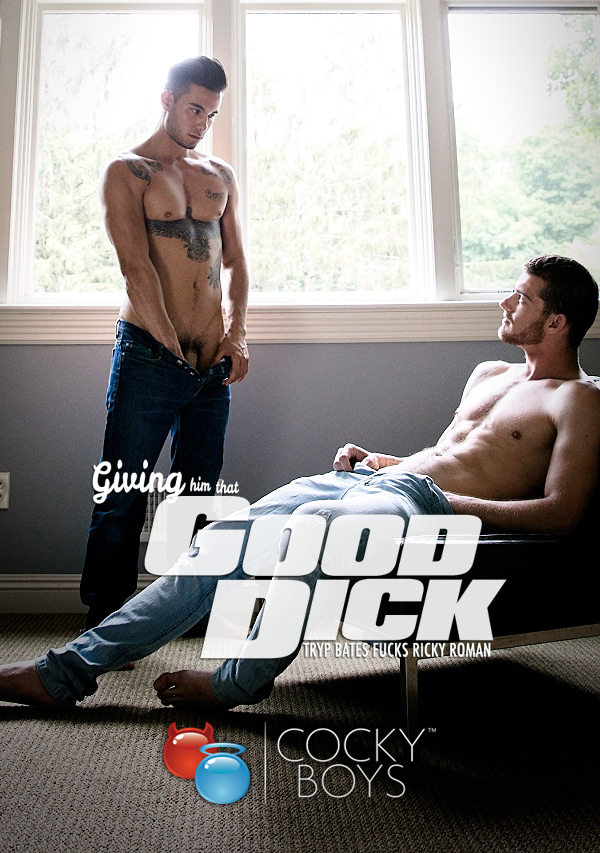 Giving Him That Good Dick (Tryp Bates Fucks Ricky Roman) at CockyBoys.com