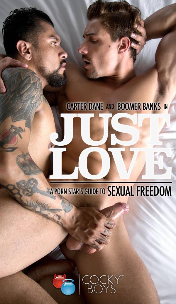 Just Love 3: Love Gives Me A Boner (Boomer Banks Fucks Carter Dane) at CockyBoys.com