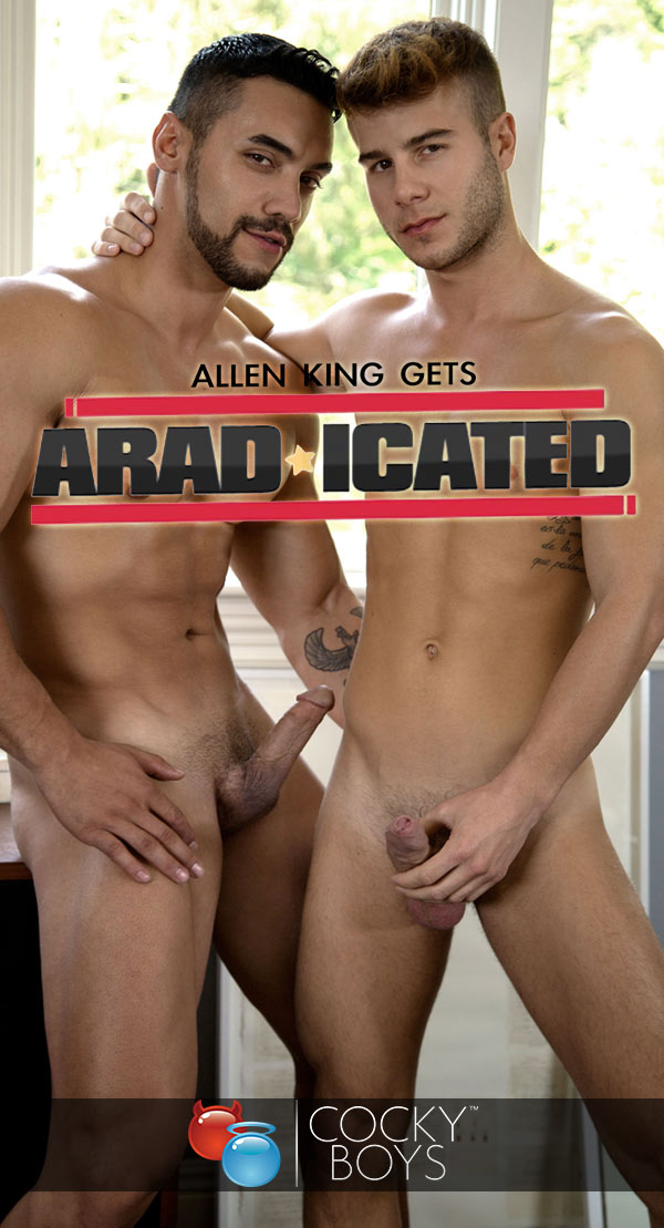 Aradicated (Arad Winwin Fucks Allen King) at CockyBoys.com
