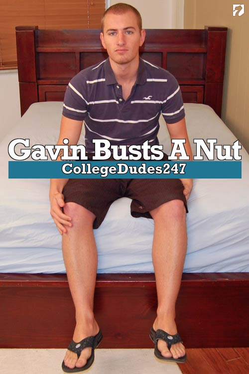 Gavin Busts A Nut at CollegeDudes247
