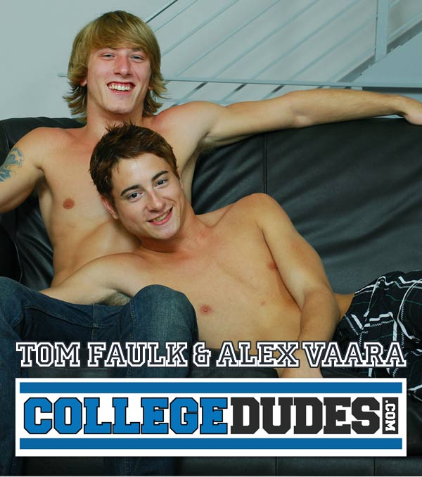Tom Faulk Fucks Alex Vaara at CollegeDudes.com