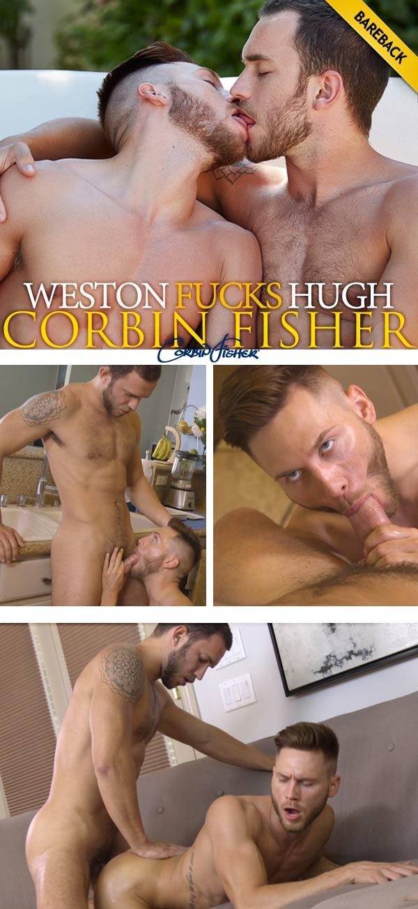 Weston Fucks Hugh (Bareback) at CorbinFisher