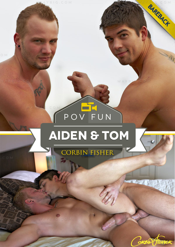 Aiden & Tom's POV Fun (Bareback) at CorbinFisher