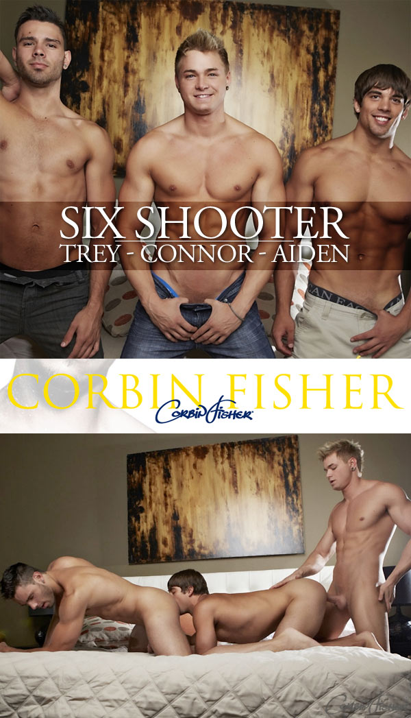 Six Shooter (Aiden, Connor & Trey) (Bareback) at CorbinFisher