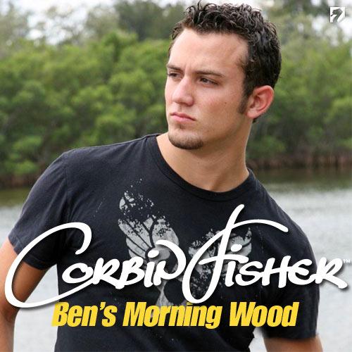 Ben's Morning Wood at CorbinFisher