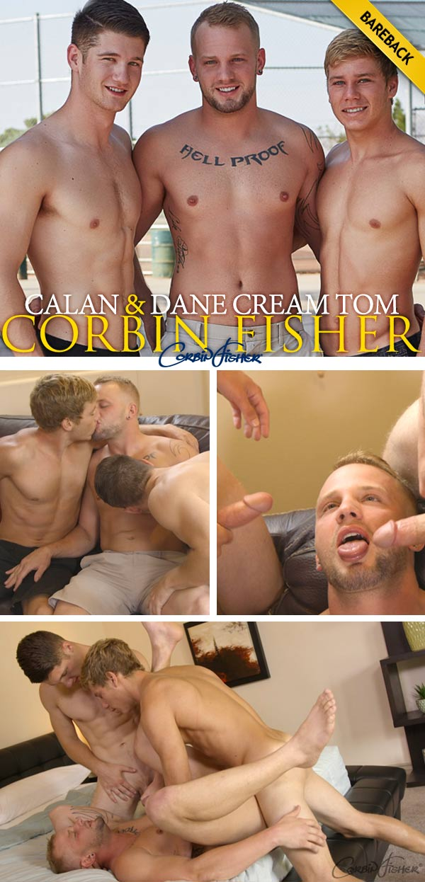 Calan & Dane Cream Tom (Bareback) at CorbinFisher