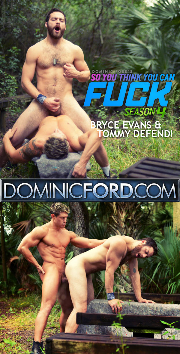 SYTYCF IV (Bryce Evans Fucks Tommy Defendi) (Episode 8) at DominicFord.com