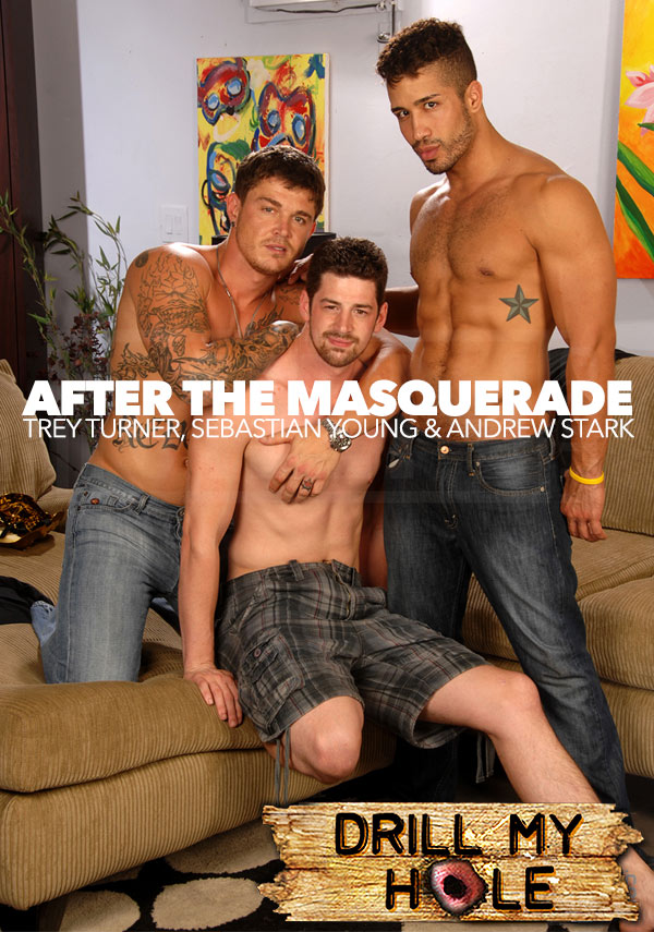 After The Masquerade (Trey Turner, Sebastian Young & Andrew Stark) at Drill My Hole