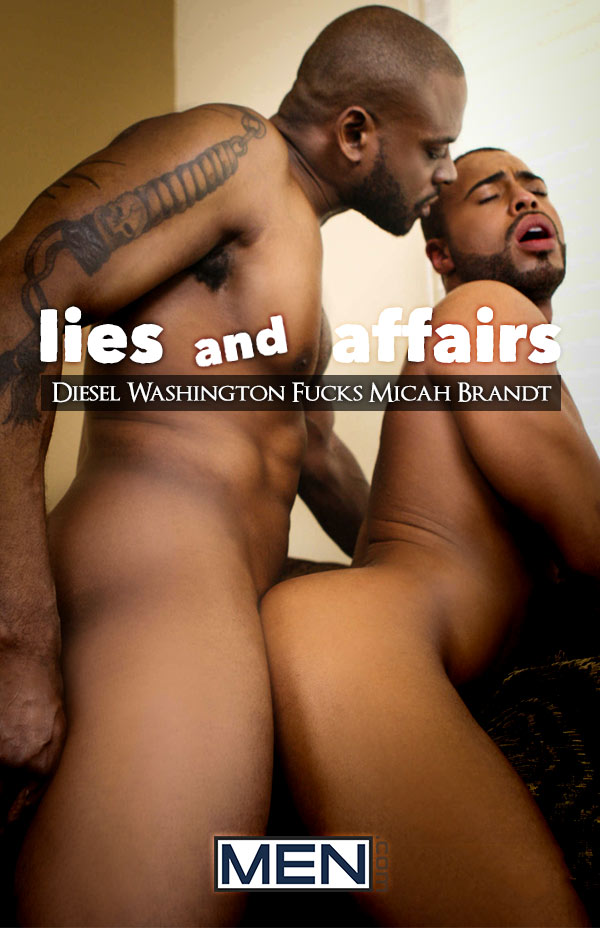 Lies and Affairs (Diesel Washington Fucks Micah Brandt) at Drill My Hole
