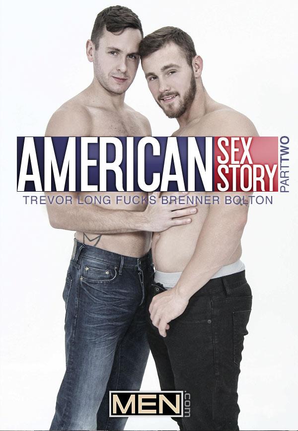 American Sex Story (Trevor Long Fucks Brenner Bolton) (Part 2) at Drill My Hole