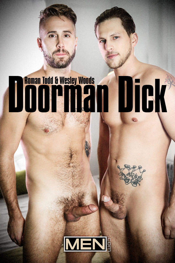 Doorman Dick (Roman Todd Fucks Wesley Woods) at Drill My Hole