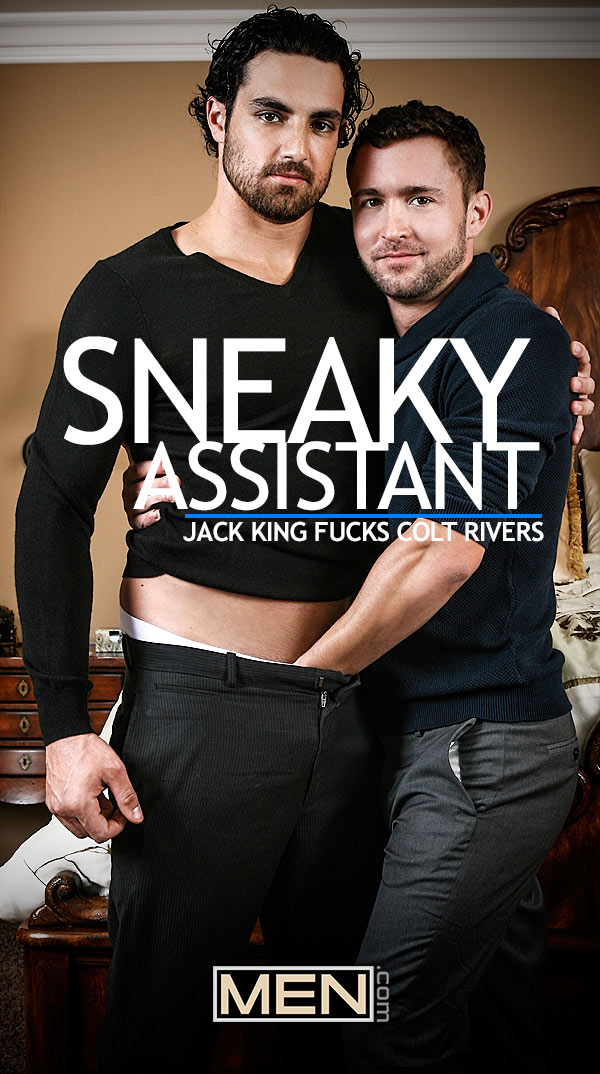 Sneaky Assistant (Jack King Fucks Colt Rivers) at Drill My Hole