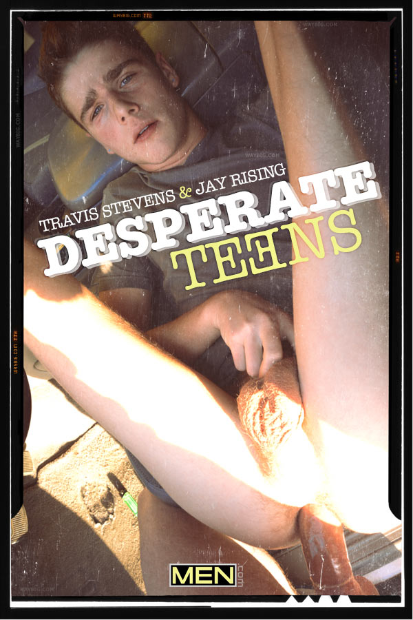Desperate Teens (Jay Rising & Travis Stevens) (Part 3) at Drill My Hole