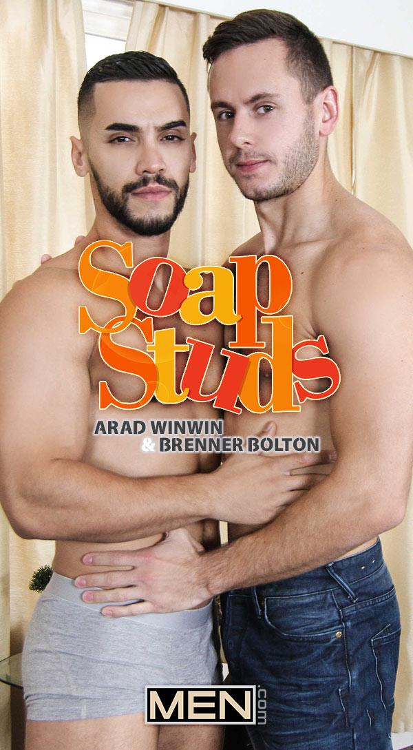 Soap Studs (Arad Winwin Fucks Brenner Bolton) (Part 4) at Drill My Hole