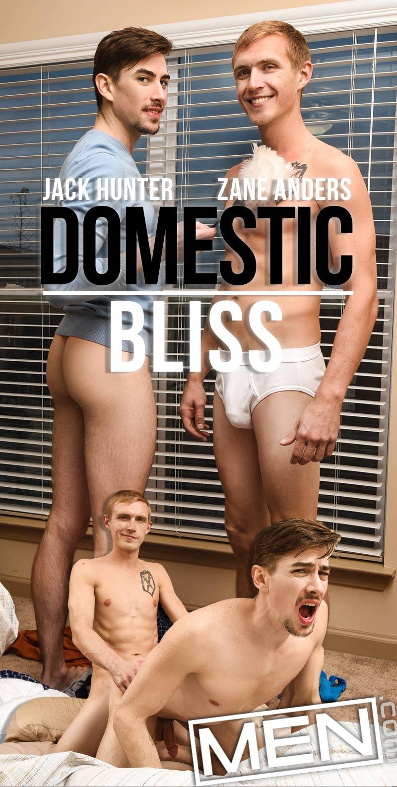 Domestic Bliss (Zane Anders and Jack Hunter Flip-Fuck) at MEN.com