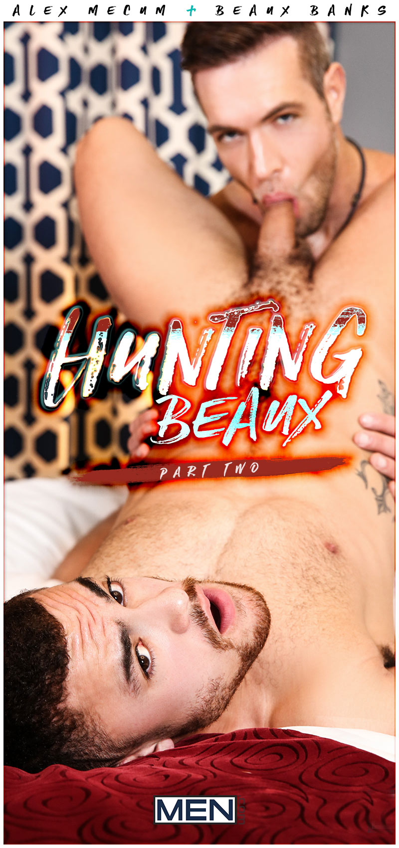 Hunting Beaux, Part 2 (Alex Mecum Fucks Beaux Banks) at Drill My Hole