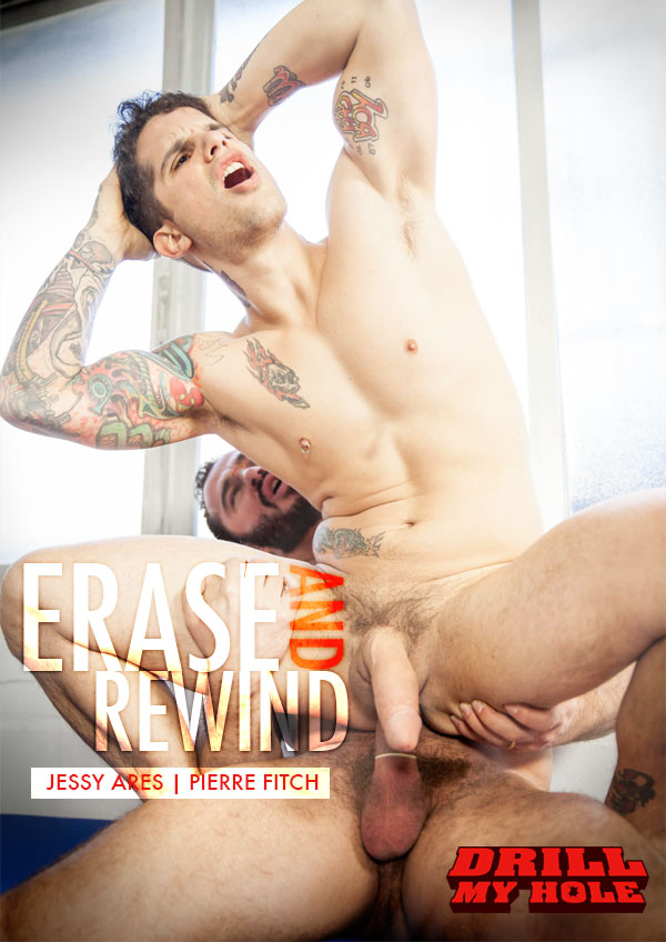 Erase and Rewind (Jessy Ares & Pierre Fitch) (Part 2) at Drill My Hole