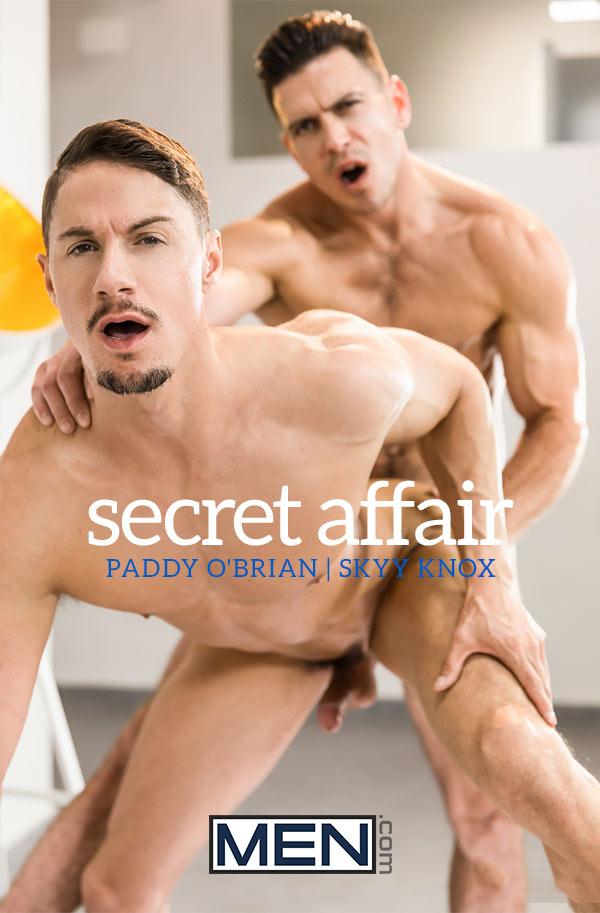 Secret Affair (Paddy O'Brian Fucks Skyy Knox) (Part 1) at Drill My Hole