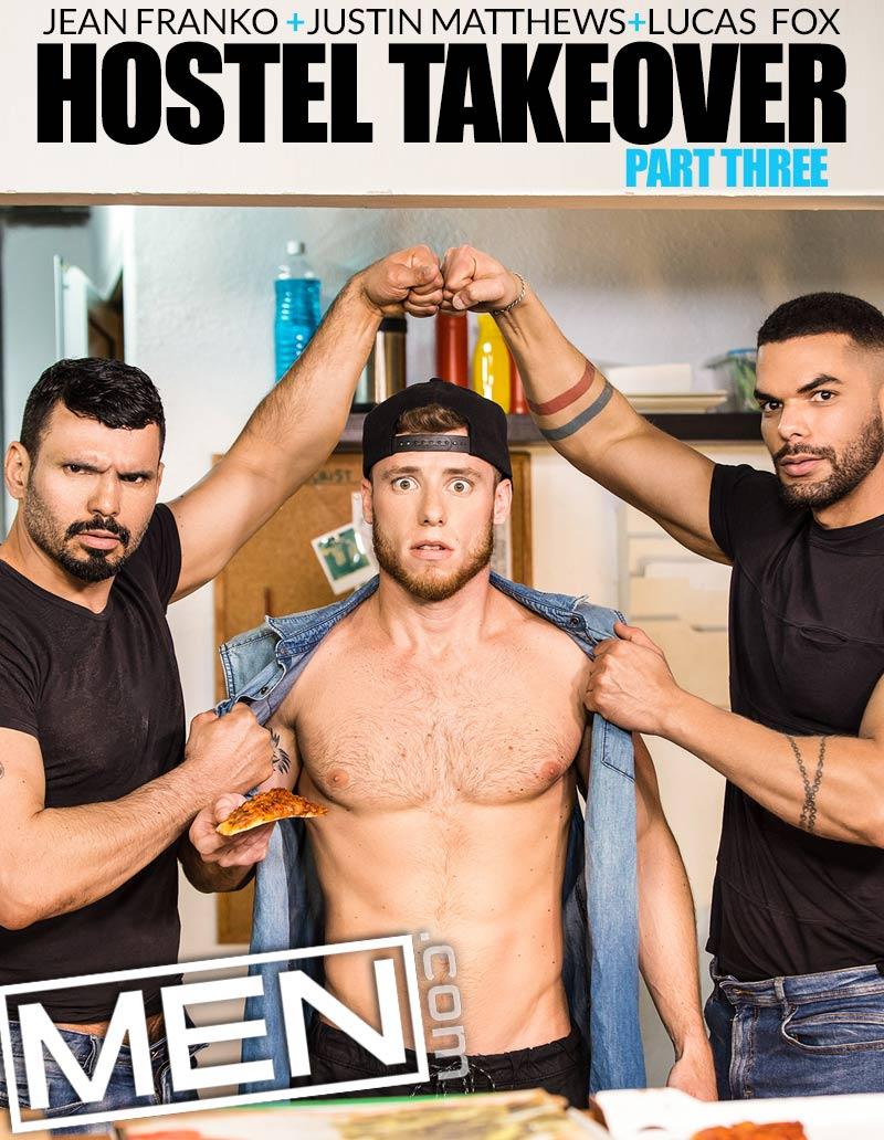 Hostel Takeover, Part Three (Jean Franko and Lucas Fox Tag-Team Justin Matthews) at MEN
