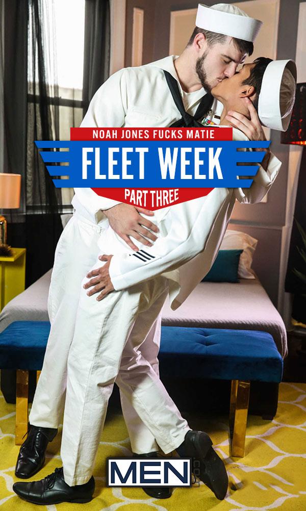Fleet Week (Noah Jones Fucks Matie) (Part 3) at Drill My Hole