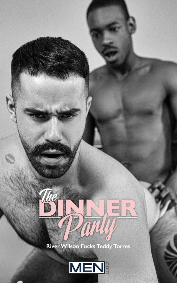 The Dinner Party (River Wilson Fucks Teddy Torres) (Part 3) at Drill My Hole