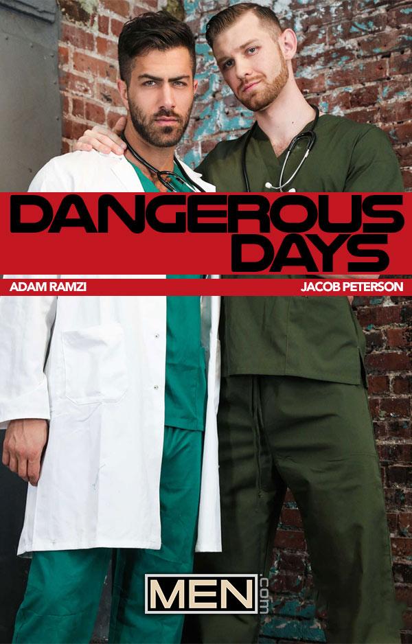 Dangerous Days (Adam Ramzi Fucks Jacob Peterson) (Part 1) at Drill My Hole