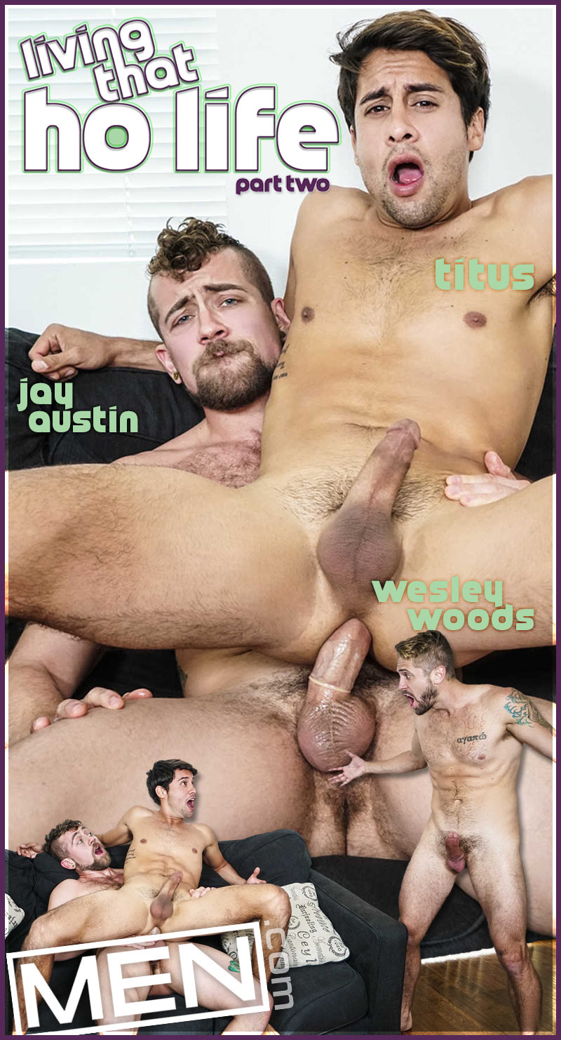 Living That Ho Life!, Part Two (Jay Austin and Wesley Woods Tag-Team Titus) at Drill My Hole