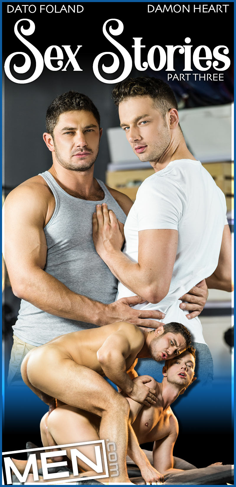 Sex Stories, Part Two (Dato Foland Fucks Damon Heart) at Drill My Hole