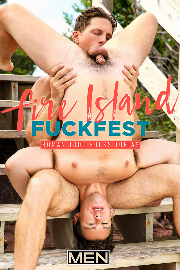 Fire Island Fuckfest (Roman Todd Fucks Tobias) (Part 2) at Drill My Hole