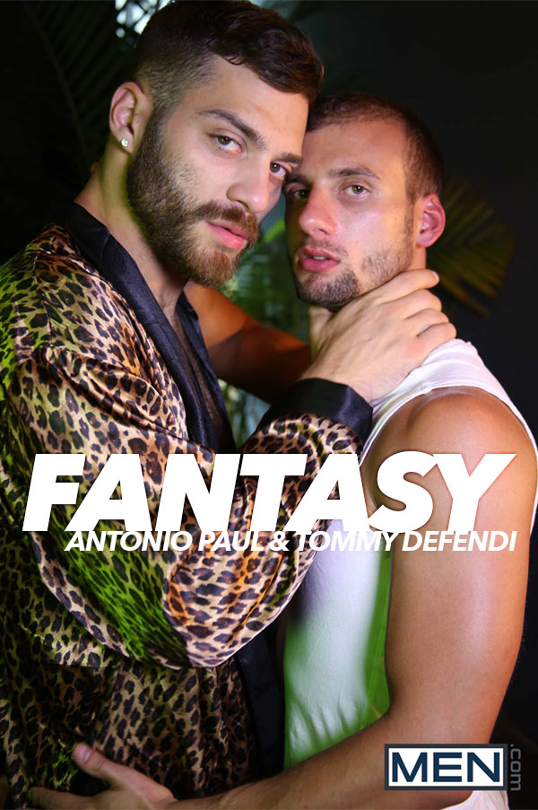 Fantasy (Antonio Paul & Tommy Defendi) (Part 1) at Drill My Hole
