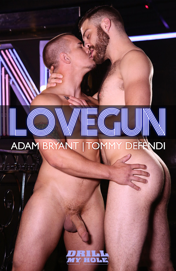 Love Gun (Adam Bryant & Tommy Defendi) (Part 2) at Drill My Hole