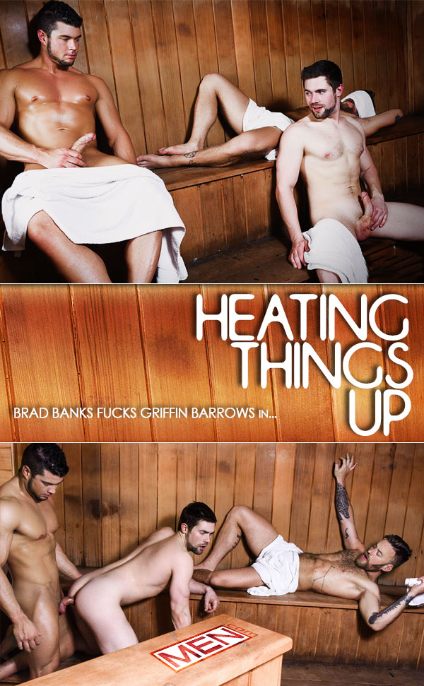 Heating Things Up (Brad Banks Fucks Griffin Barrows) at Drill My Hole