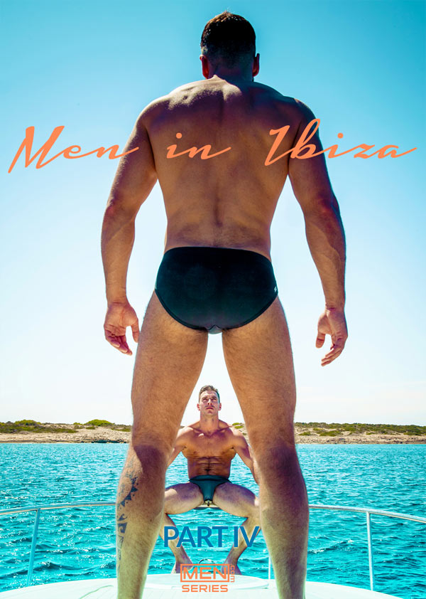 Men In Ibiza (Denis Vega & Paddy O'Brian) (Part 4) O'Brian at Drill My Hole