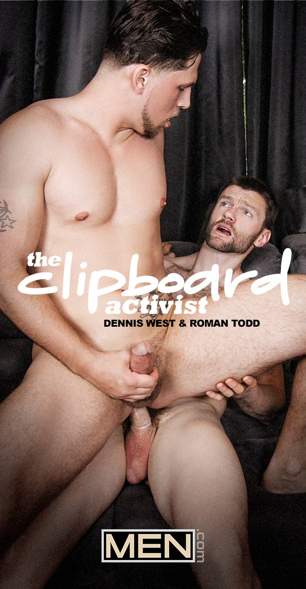 The Clipboard Activist (Dennis West Fucks Roman Todd) at Drill My Hole