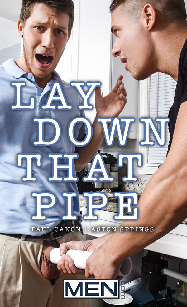 Lay Down That Pipe (Paul Canon Fucks Aston Springs) at Drill My Hole