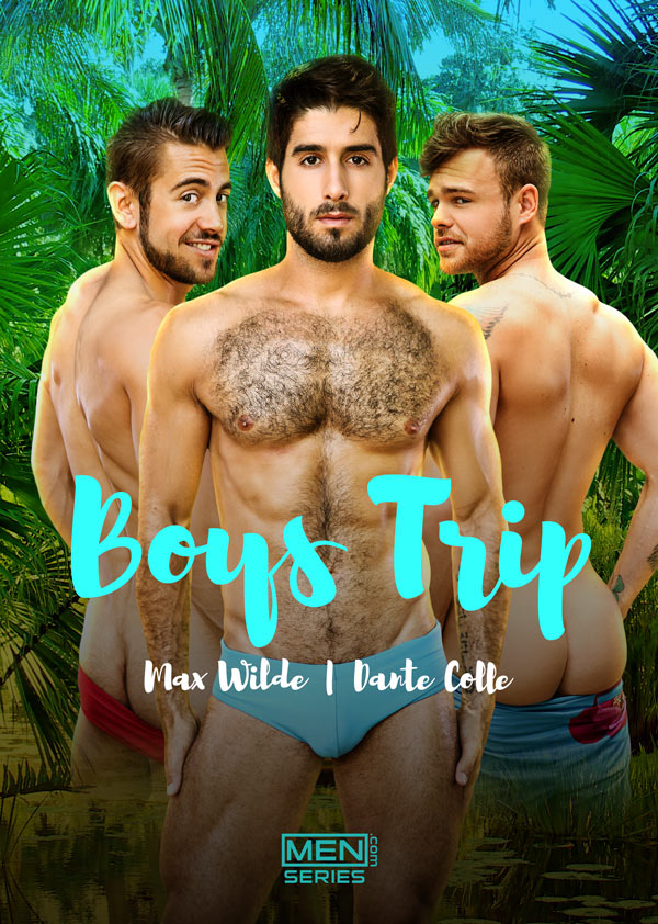 Boys Trip (Dante Colle Fucks Max Wilde) (Part 2) at Drill My Hole