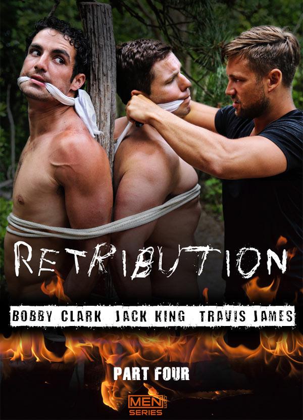 Retribution (Bobby Clark, Jack King & Travis James (Part 4) at Drill My Hole