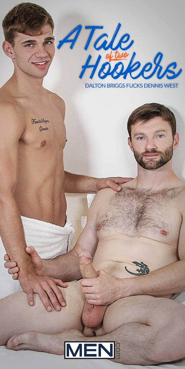 A Tale Of Two Hookers (Dalton Briggs Fucks Dennis West) (Part 2) at Drill My Hole