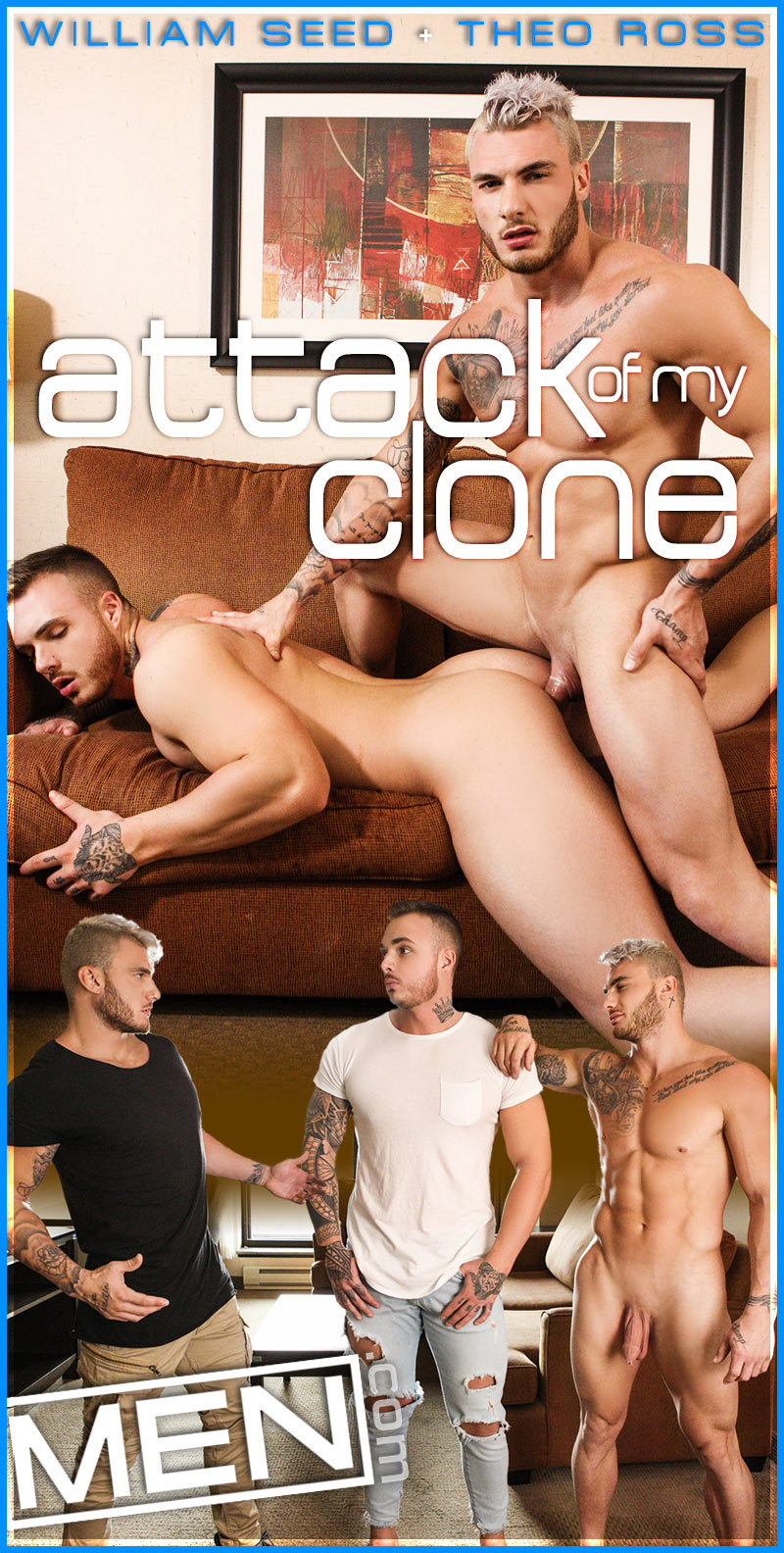 Attack of My Clone, Part Three (William Seed Fucks Theo Ross) at Drill My Hole