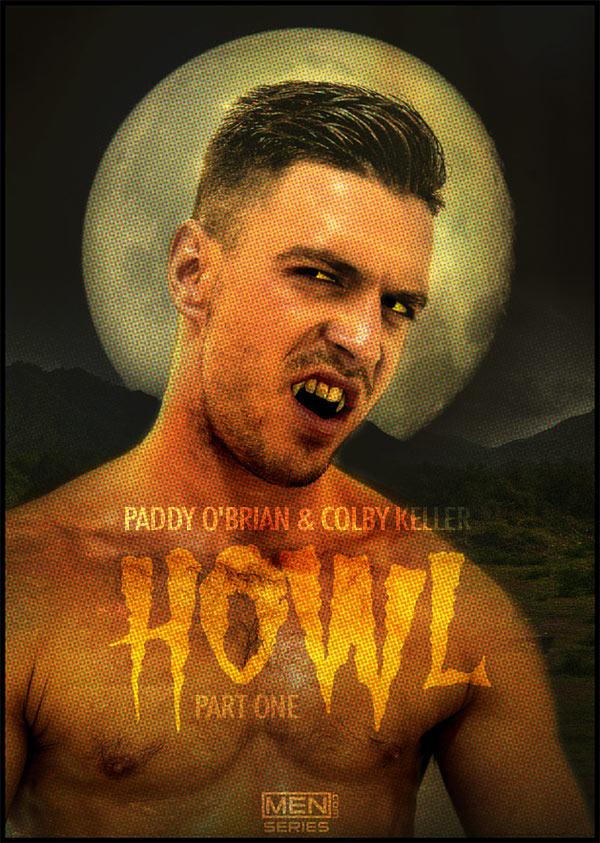 Howl (Paddy O'Brian & Colby Keller) (Part 1) at Drill My Hole