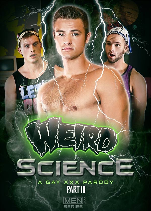 Weird Science: A Gay XXX Parody (Charlie Pattinson, Tommy Regan and Luke Adams) (Part 3) at Drill My Hole