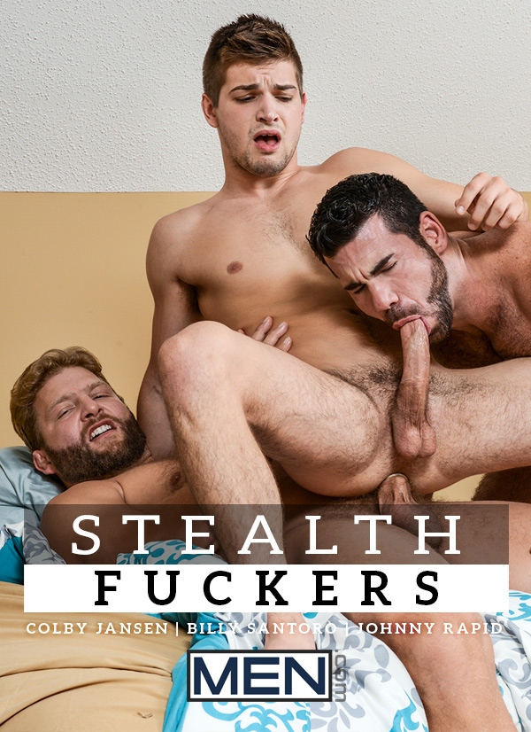 Stealth Fuckers (Colby Jansen & Billy Santoro Fuck Johnny Rapid) (Part 5) at Drill My Hole