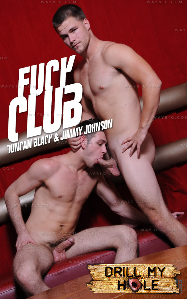 Fuck Club (Duncan Black & Jimmy Johnson) at Drill My Hole