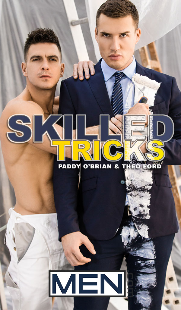 Skilled Tricks (Paddy O'Brian Fucks Theo Ford) (Part 1) at Drill My Hole