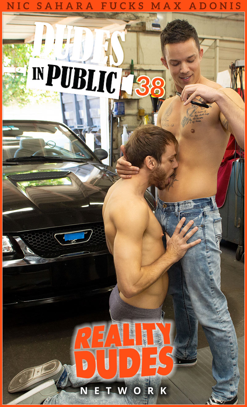 Dudes In Public 38: Repair Shop (Nic Sahara Fucks Max Adonis)