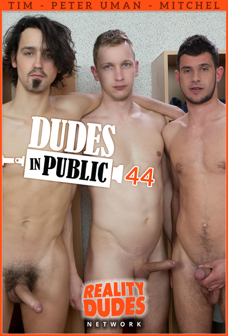 Scene 44, Locker Room: Tim, Peter Uman and Mitchel at Dudes In Public